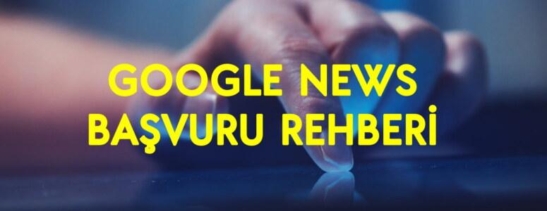 8 adımda Google news başvuru yapma rehberi (2021 güncel kayıt yöntemi)